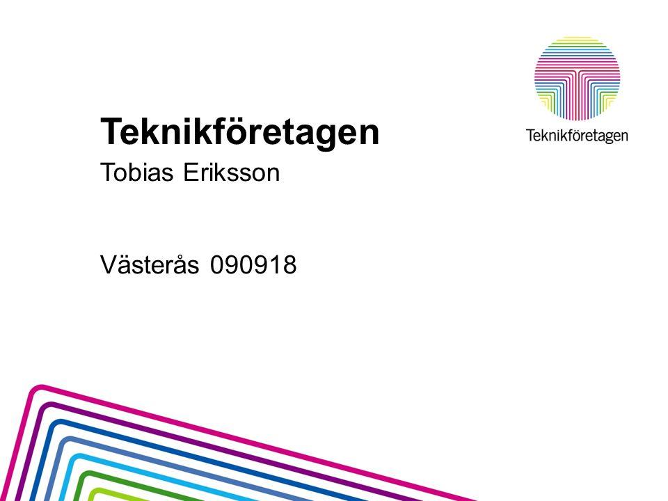 Teknikföretagen Tobias Eriksson Västerås 090918