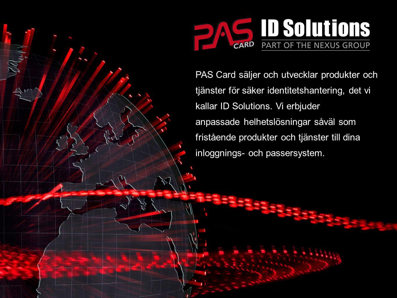 PAS Card säljer och utvecklar produkter och tjänster för säker identitetshantering, det vi kallar ID Solutions. Vi erbjuder anpassade helhetslösningar