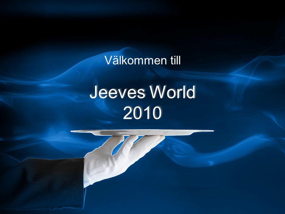 Jeeves World 2010 Välkommen till Jeeves World 2010