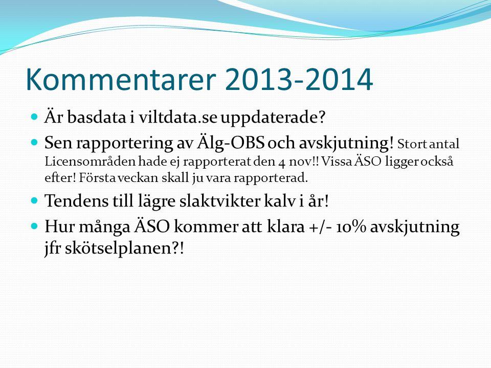 Kommentarer 2013-2014  Är basdata i viltdata.se uppdaterade.