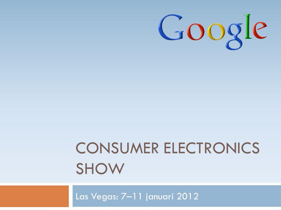 CONSUMER ELECTRONICS SHOW Las Vegas: 7–11 januari 2012