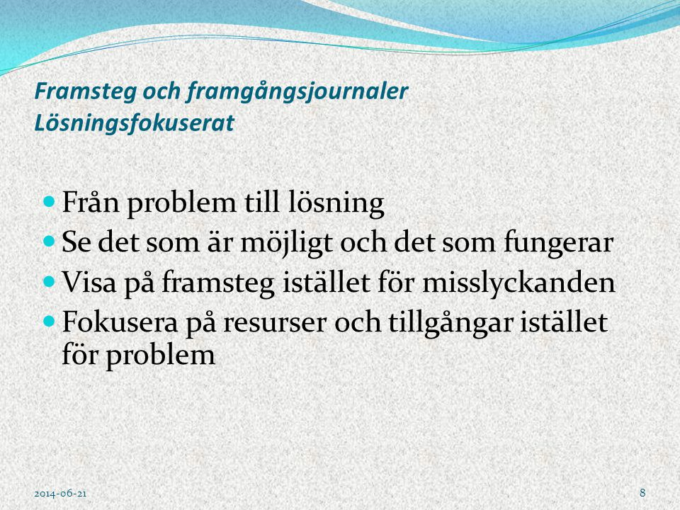 Elever om lärares uppmuntran & skäll 2014-06-219