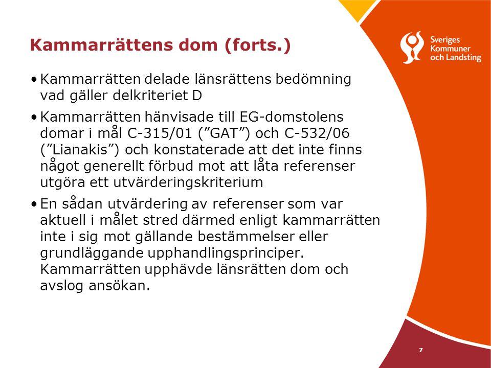 8 Kammarrättens i Göteborg dom 2009-02-03, mål nr 7332-08 •Upphandlingen avsåg renhållningstjänster •Referenser var ett av utvärderingskriterierna •Anbuden skulle innehålla en komplett referenslista med erfarenhet från kunder för de senaste tre åren •Referenserna kunde ge som högst 10 poäng •Den leverantören som ansökte om överprövning menade att kriterier som huvudsakligen avsåg att bedöma anbudsgivarens förmåga att utföra projektet inte kunde utgöra kriterier för tilldelning av kontrakt •Länsrätten avslog ansökan •Kammarrätten som hänvisade till EG-domstolens mål C-532/06 ( Lianakis ) konstaterade att det inte finns något hinder mot att använda referenser i utvärderingsfasen