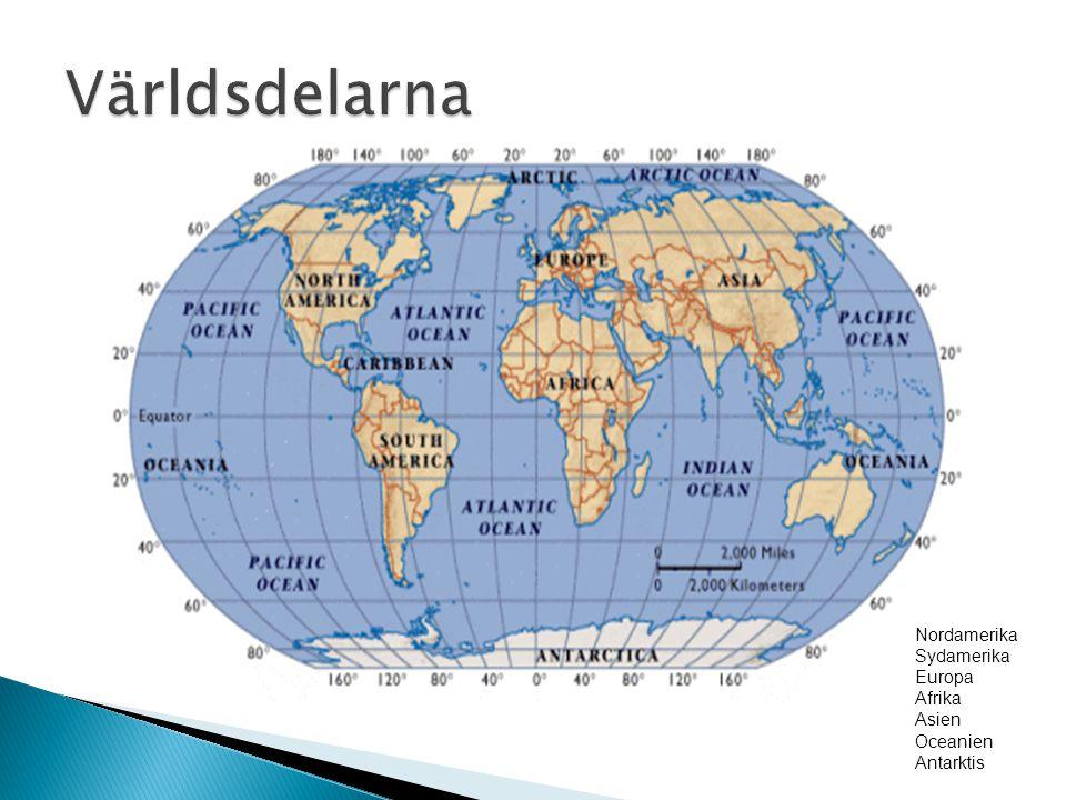 Nordamerika Sydamerika Europa Afrika Asien Oceanien Antarktis