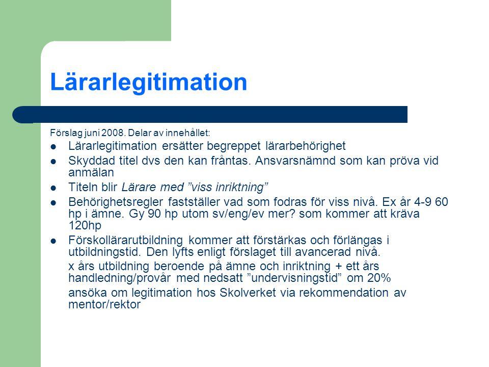 Lärarlegitimation Förslag juni 2008.