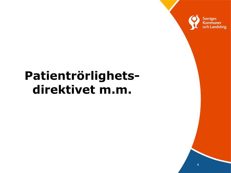 1 Patientrörlighets- direktivet m.m.