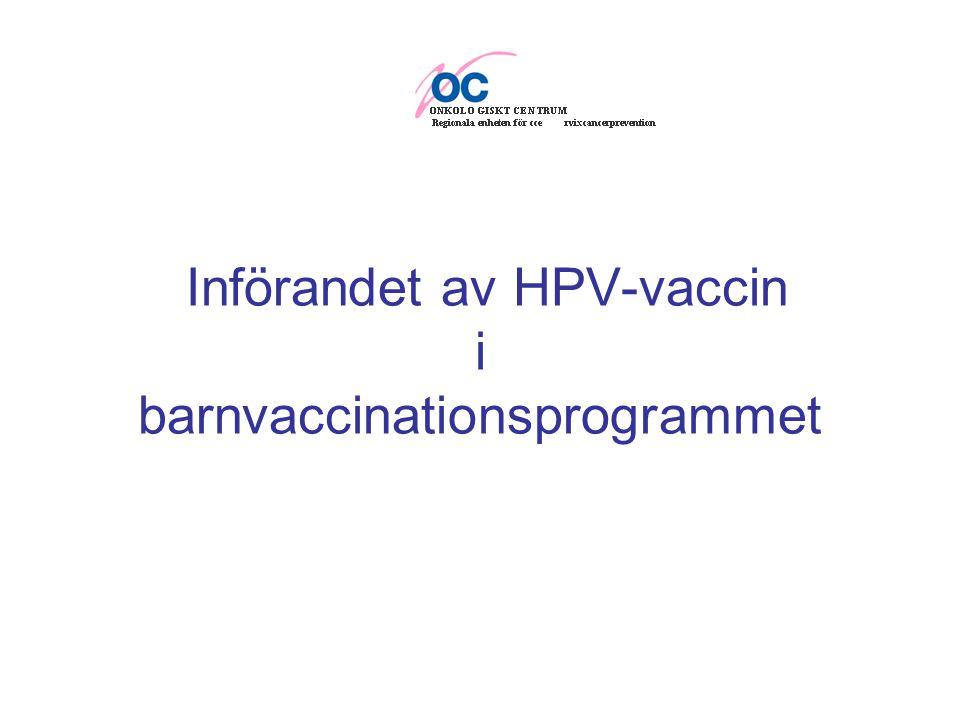 Införandet av HPV-vaccin i barnvaccinationsprogrammet