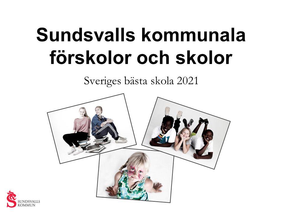 Sundsvalls kommunala förskolor och skolor Sveriges bästa skola 2021