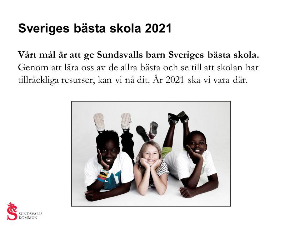 Vårt mål är att ge Sundsvalls barn Sveriges bästa skola. Genom att lära oss av de allra bästa och se till att skolan har tillräckliga resurser, kan vi