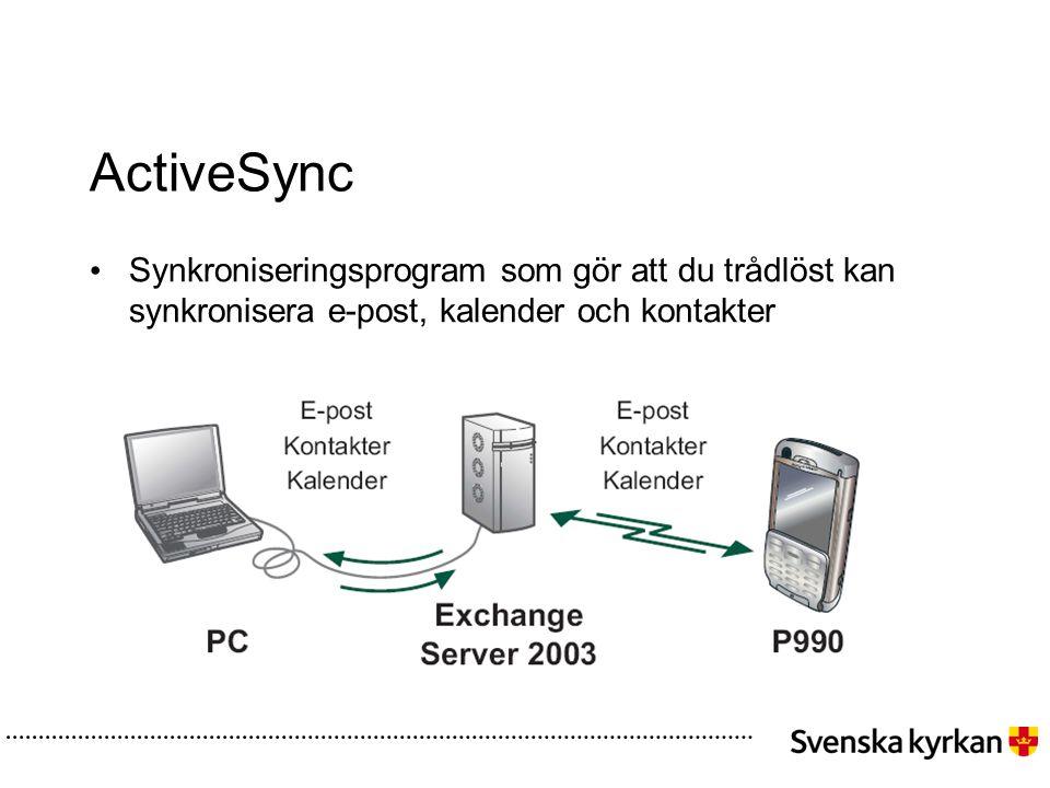 ActiveSync • Synkroniseringsprogram som gör att du trådlöst kan synkronisera e-post, kalender och kontakter