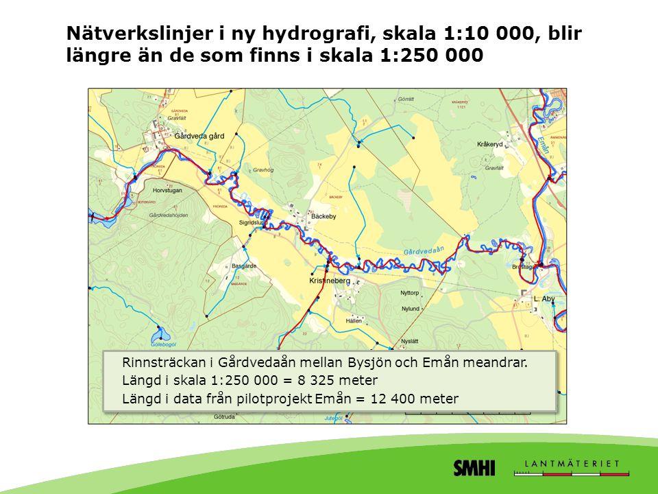 Nätverkslinjer i ny hydrografi, skala 1:10 000, blir längre än de som finns i skala 1:250 000 Rinnsträckan i Gårdvedaån mellan Bysjön och Emån meandra