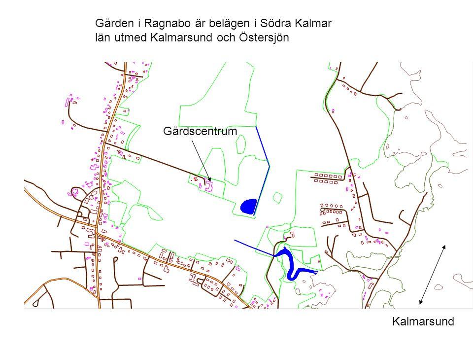 Gården i Ragnabo är belägen i Södra Kalmar län utmed Kalmarsund och Östersjön Kalmarsund Gårdscentrum