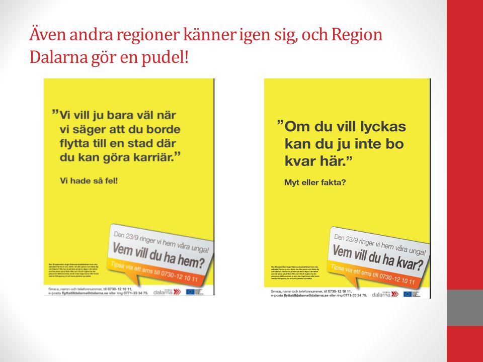 Även andra regioner känner igen sig, och Region Dalarna gör en pudel!