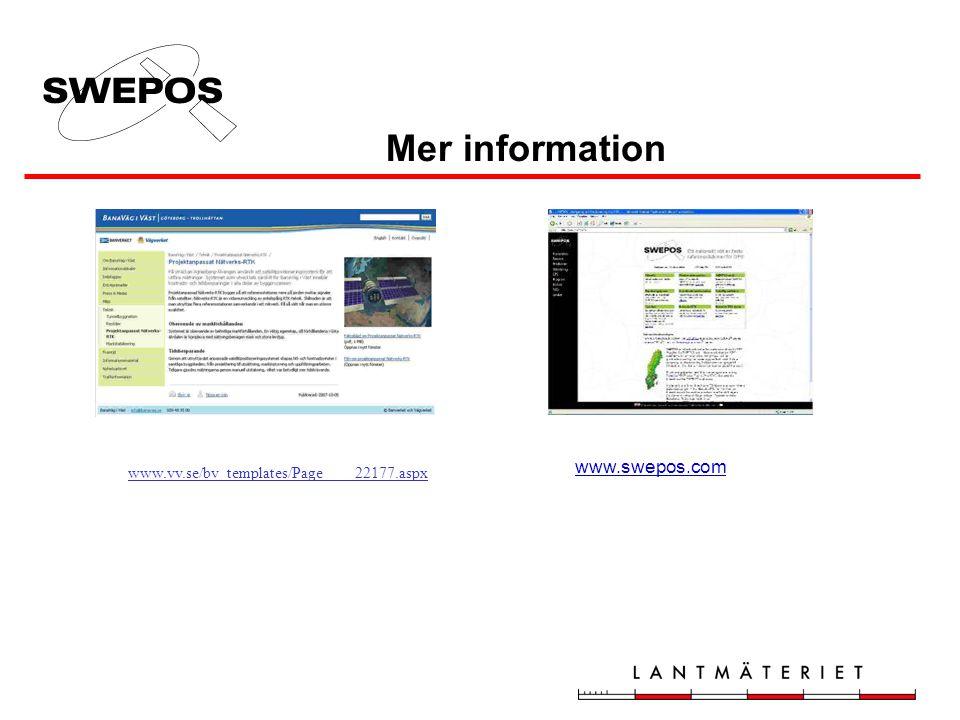 Mer information www.swepos.com www.vv.se/bv_templates/Page____22177.aspx
