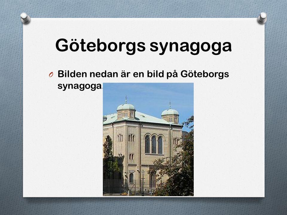 Adat Jeschurun O Bilden nedan är en bild på hur det ser ut inuti Adat Jeschurun, en synagoga i Stockholm.