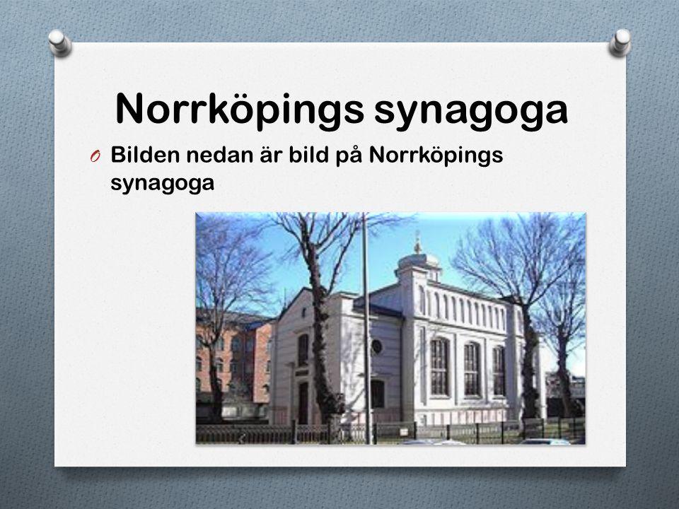 Göteborgs synagoga O Bilden nedan är en bild på Göteborgs synagoga.
