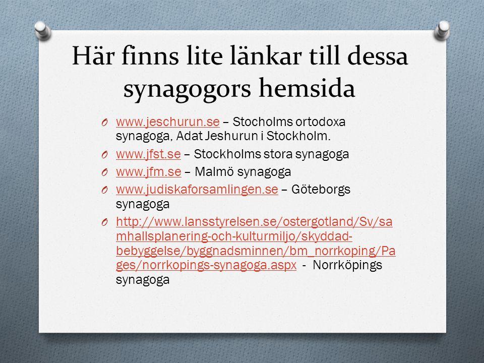 Tryck på knappen nedan så får du se lite bilder på synagogor i Sverige