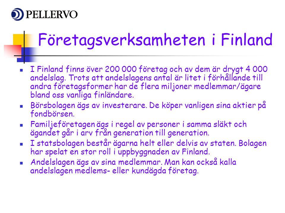 Företagsverksamheten i Finland  I Finland finns över 200 000 företag och av dem är drygt 4 000 andelslag. Trots att andelslagens antal är litet i för
