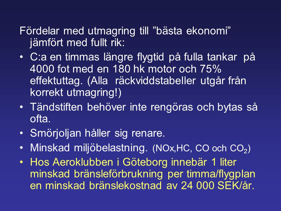 Verkningsgrad Verkningsgrad= _______________ Avgiven energi Tillförd energi Civilair L1P innehåller ett feltryck: