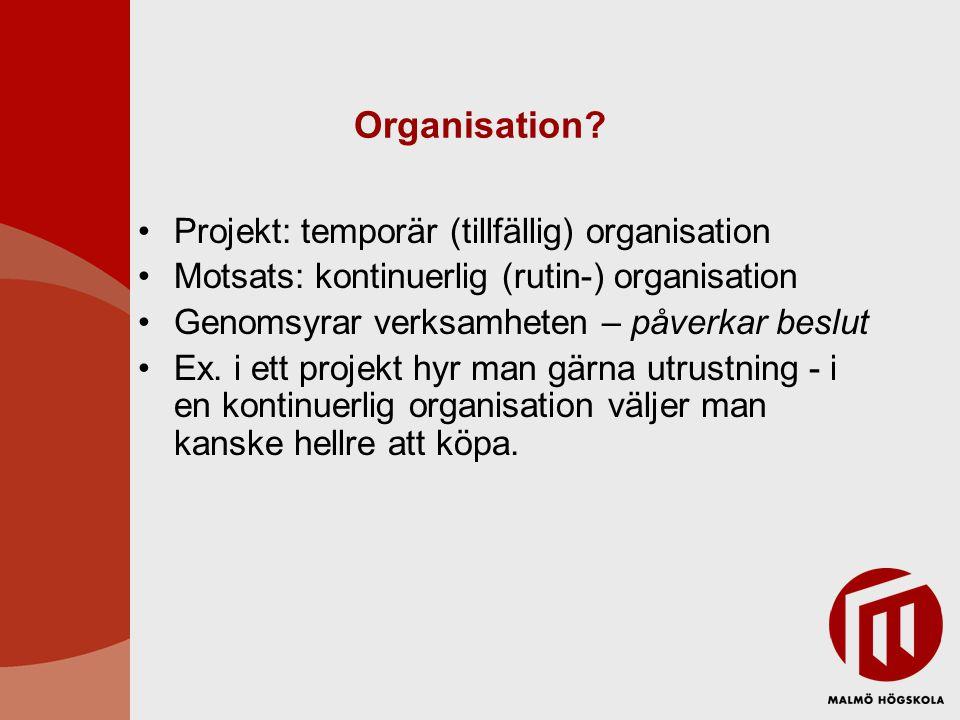 Organisation.