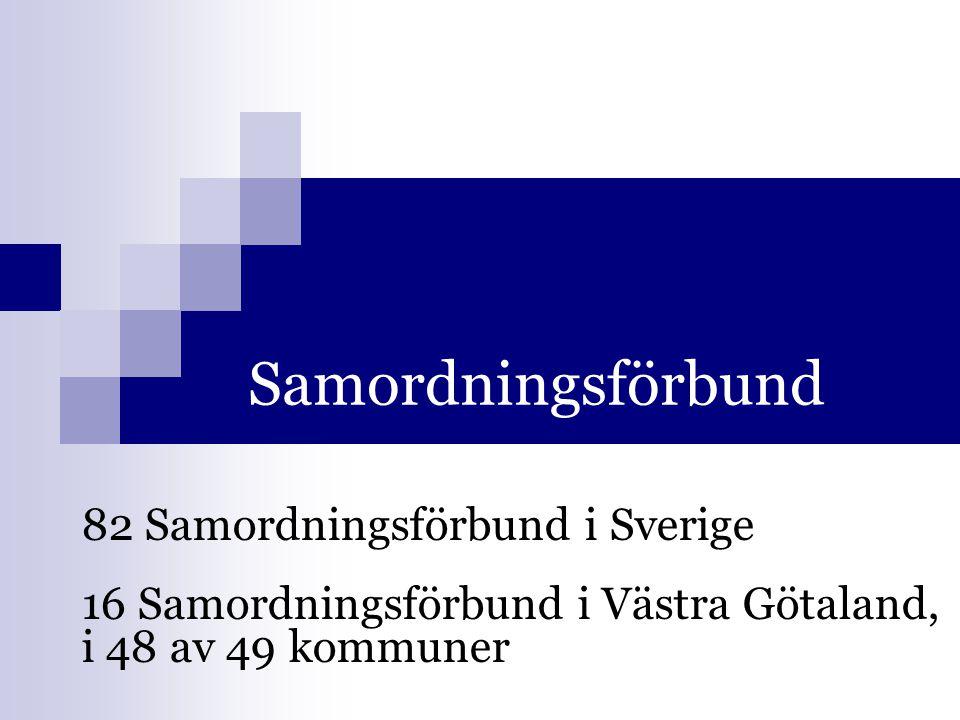 Samordningsförbund 82 Samordningsförbund i Sverige 16 Samordningsförbund i Västra Götaland, i 48 av 49 kommuner