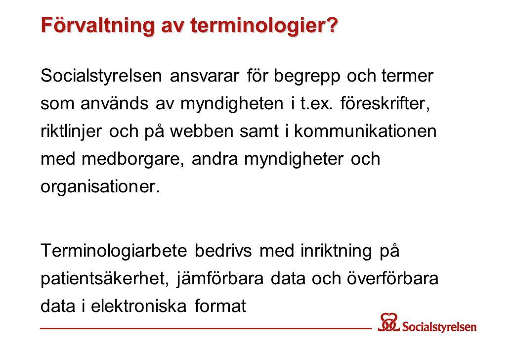 Förvaltning av terminologier.