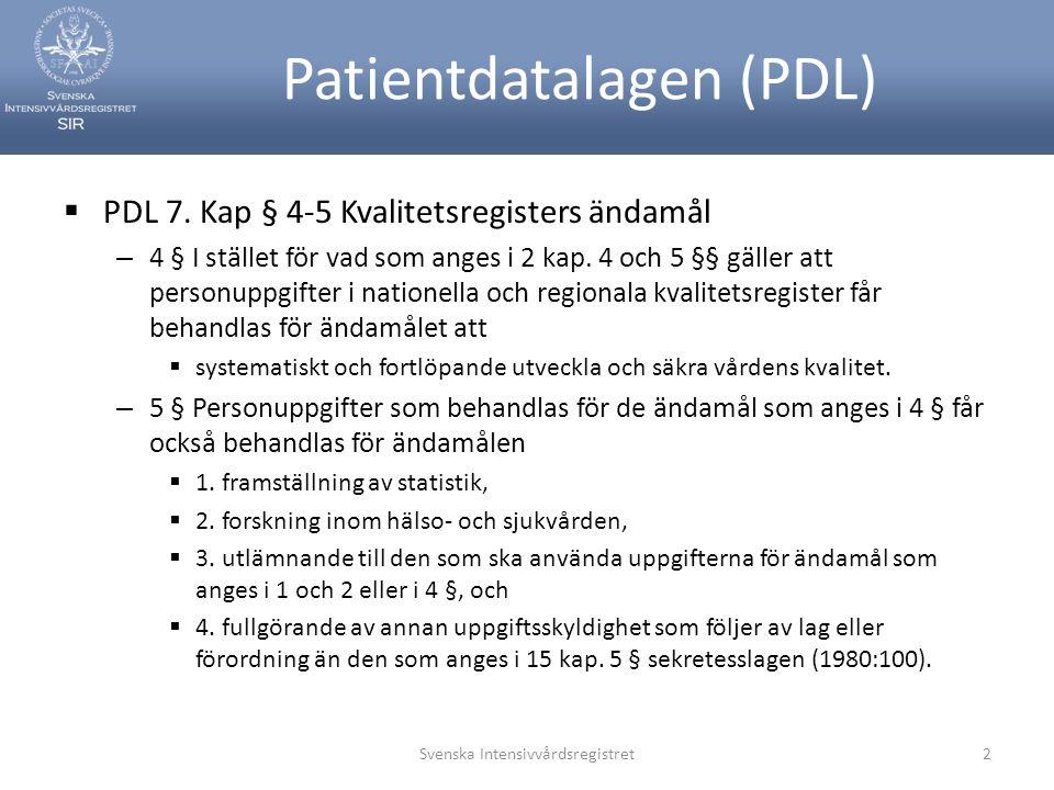 Patientdatalagen (PDL)  PDL 7.