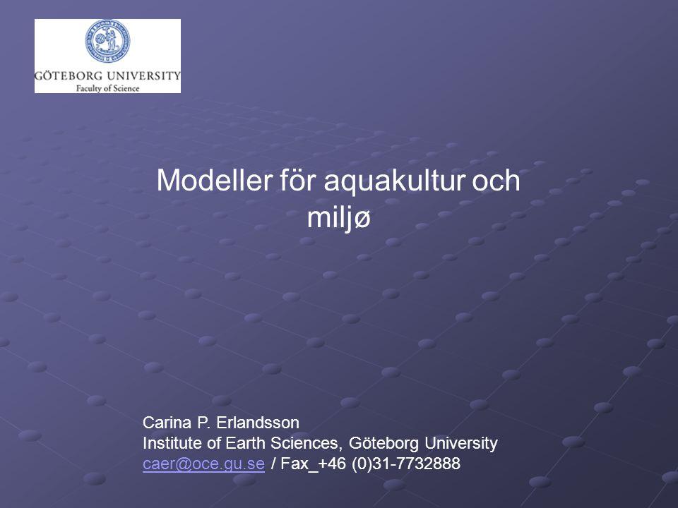 Bentisk modell Spridningsmodell Vattenkvalitémodell Fiskmodell Regional vattenkvalitémodell Regional påverkan FJORDMILJØ Lokal påverkan MOM