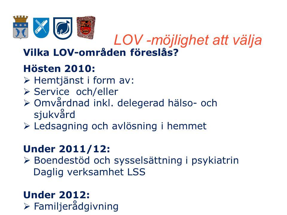 LOV -möjlighet att välja Vilka LOV-områden föreslås.