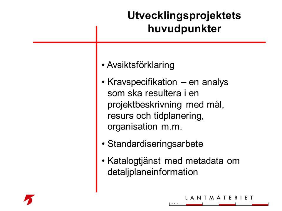 Utvecklingsprojektets huvudpunkter • Avsiktsförklaring • Kravspecifikation – en analys som ska resultera i en projektbeskrivning med mål, resurs och t