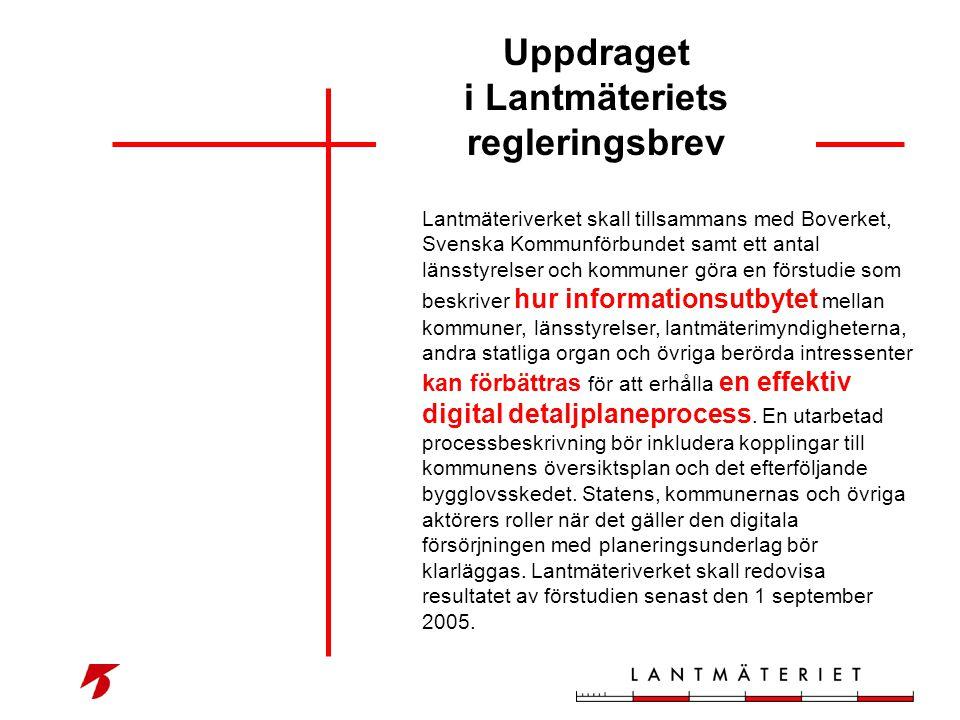 Lantmäteriverket skall tillsammans med Boverket, Svenska Kommunförbundet samt ett antal länsstyrelser och kommuner göra en förstudie som beskriver hur
