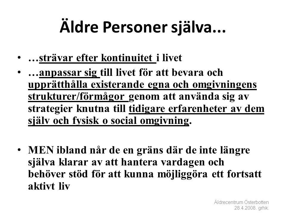 Äldre Personer själva...