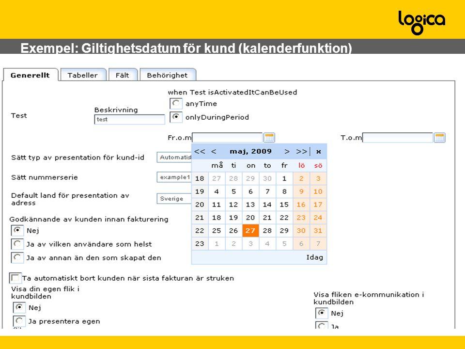 Exempel: Giltighetsdatum för kund (kalenderfunktion)