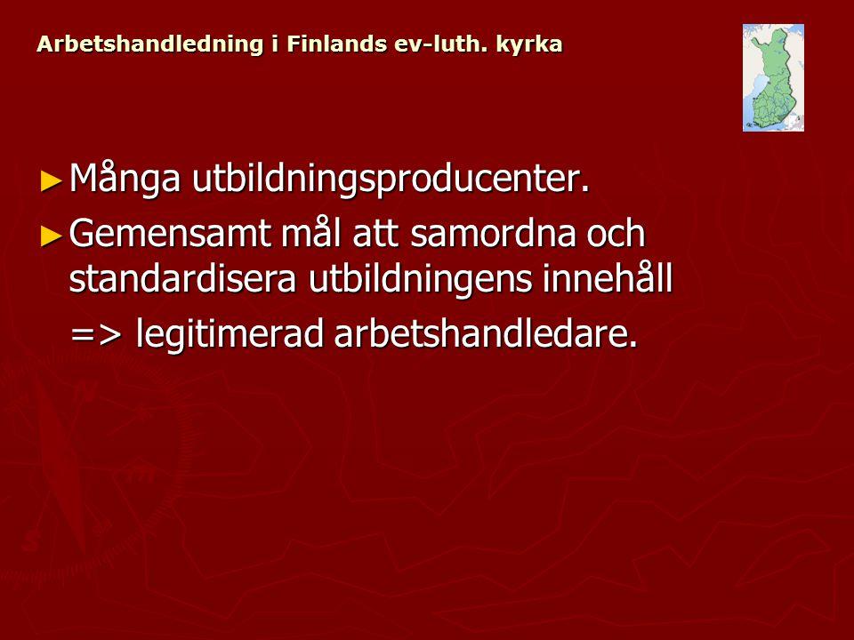 Arbetshandledning i Finlands ev-luth. kyrka ► Många utbildningsproducenter.