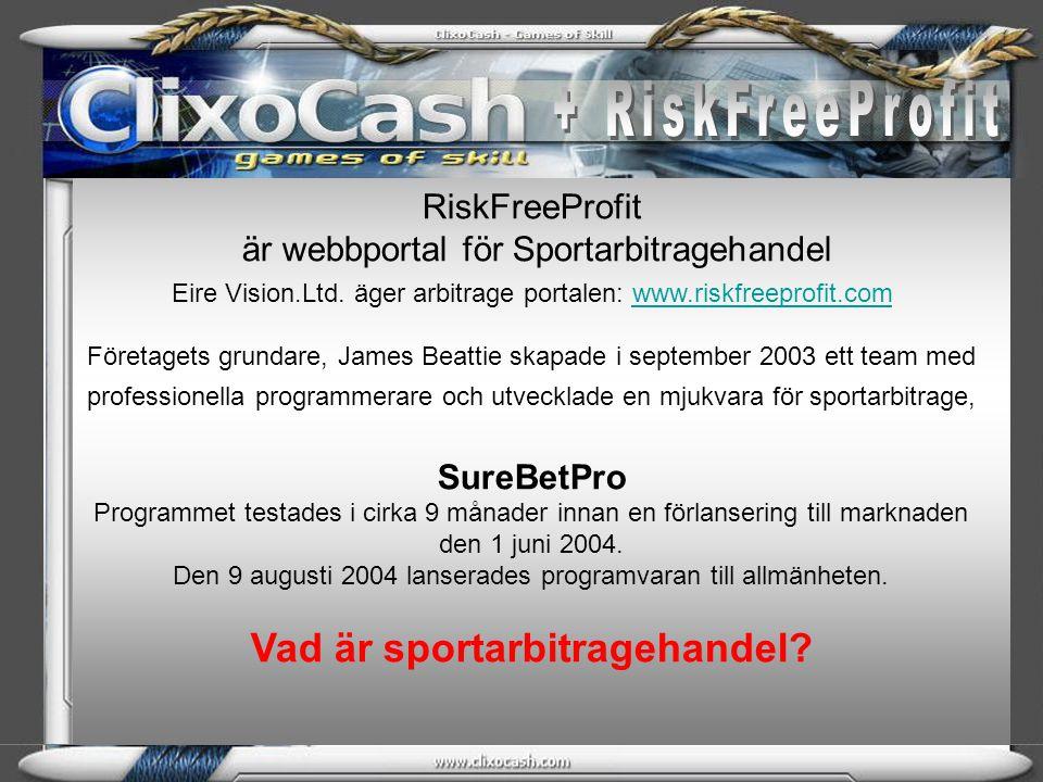 RiskFreeProfit är webbportal för Sportarbitragehandel Eire Vision.Ltd. äger arbitrage portalen: www.riskfreeprofit.com Företagets grundare, James Beat