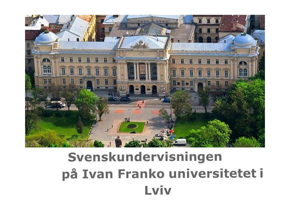 Svenskundervisningen på Ivan Franko universitetet i Lviv