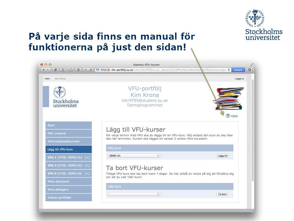 På varje sida finns en manual för funktionerna på just den sidan!