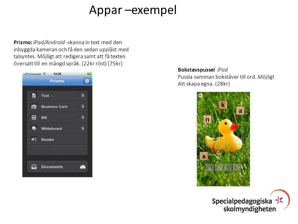 Prizmo: iPad/Android -skanna in text med den inbyggda kameran och få den sedan uppläst med talsyntes. Möjligt att redigera samt att få texten översatt