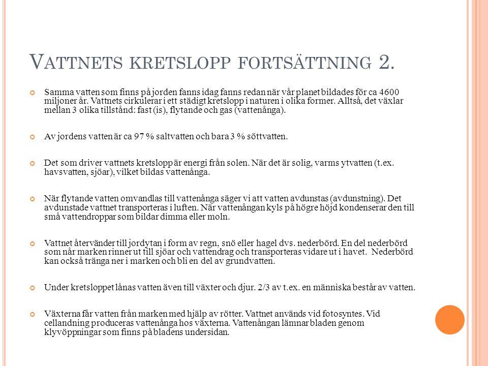 V ATTNETS KRETSLOPP FORTSÄTTNING 2.