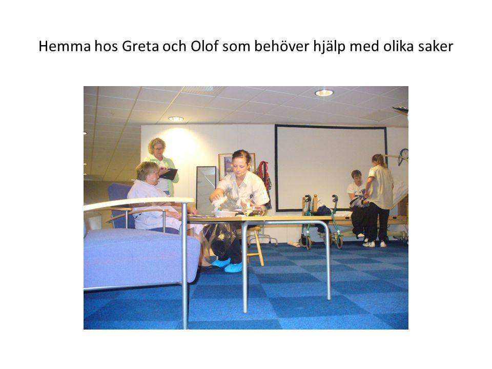 Hemma hos Greta och Olof som behöver hjälp med olika saker