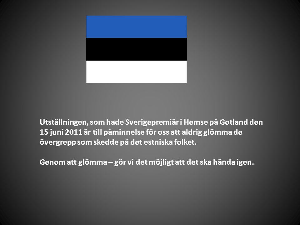 Utställningen, som hade Sverigepremiär i Hemse på Gotland den 15 juni 2011 är till påminnelse för oss att aldrig glömma de övergrepp som skedde på det