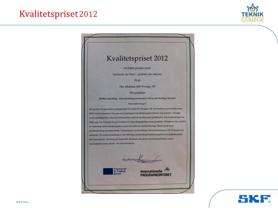 © SKF Group Kvalitetspriset 2012
