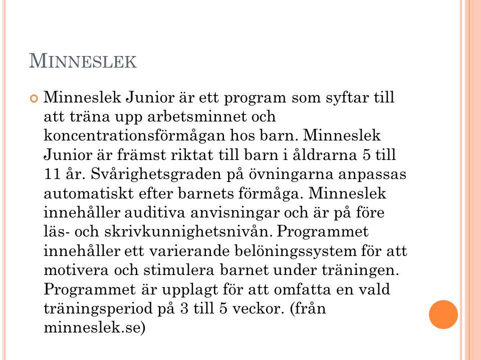 M INNESLEK Minneslek Junior är ett program som syftar till att träna upp arbetsminnet och koncentrationsförmågan hos barn. Minneslek Junior är främst