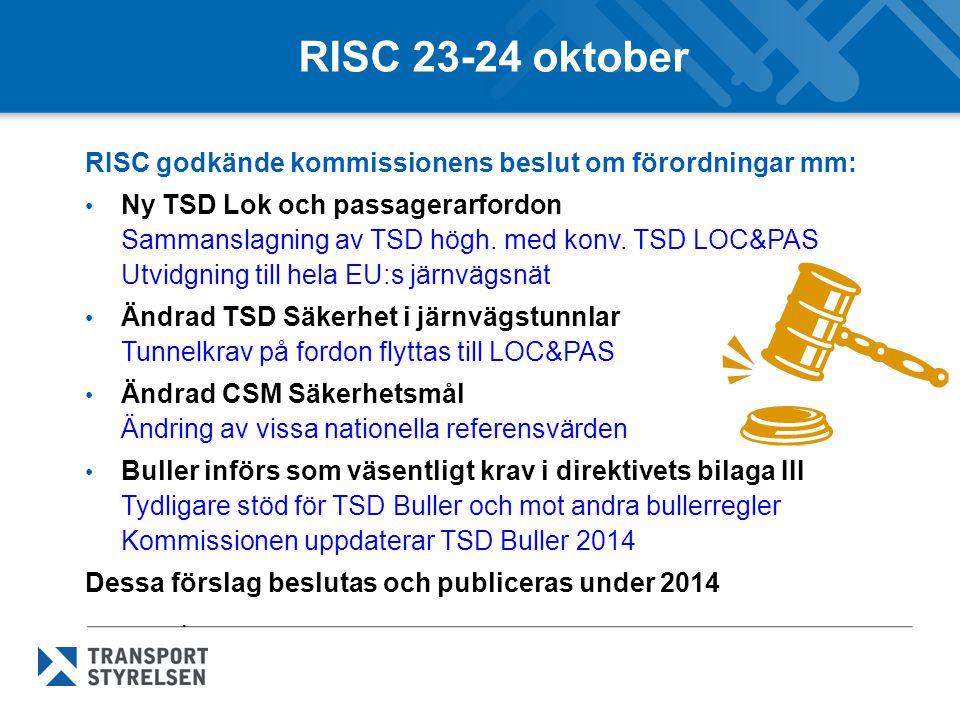 Diskussioner om övriga TSD:er i oktober Nya TSD Infrastruktur och TSD Energi - Sammanslagning av TSD högh.