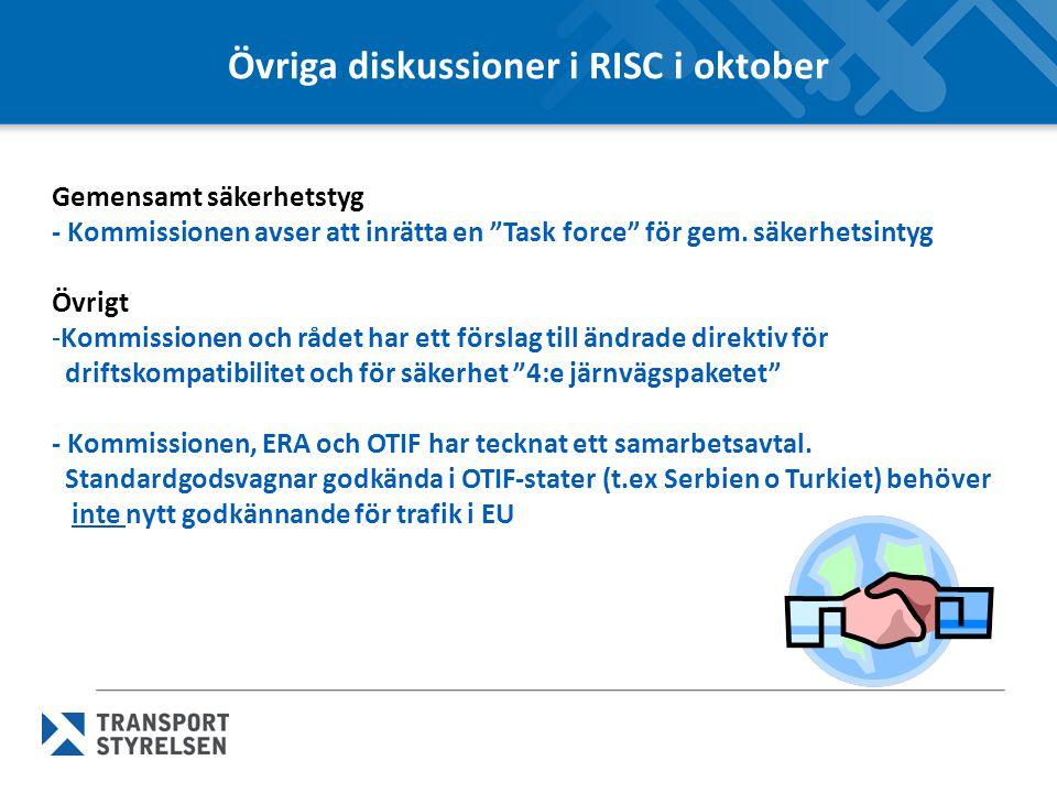 Övriga diskussioner i RISC i oktober Gemensamt säkerhetstyg - Kommissionen avser att inrätta en Task force för gem.