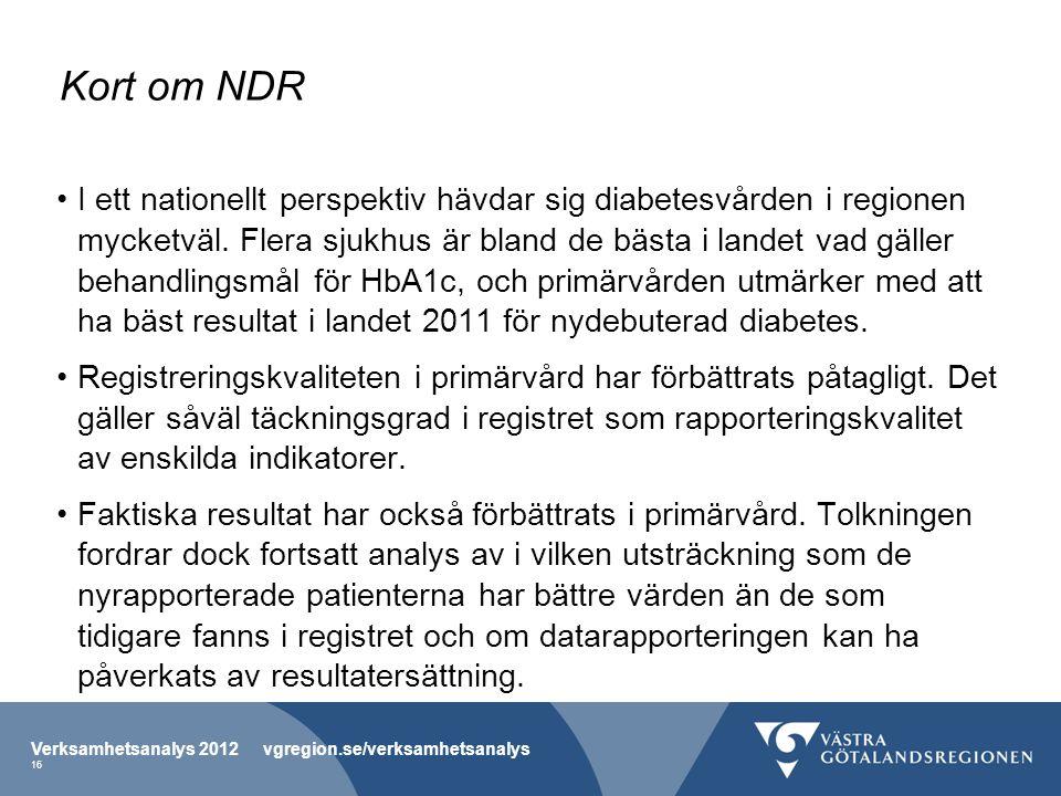 Kort om NDR •I ett nationellt perspektiv hävdar sig diabetesvården i regionen mycketväl. Flera sjukhus är bland de bästa i landet vad gäller behandlin