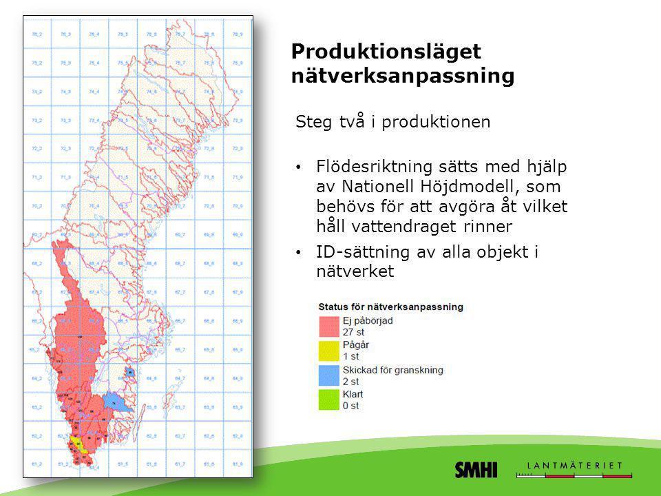 Produktionsläget nätverksanpassning Steg två i produktionen • Flödesriktning sätts med hjälp av Nationell Höjdmodell, som behövs för att avgöra åt vil