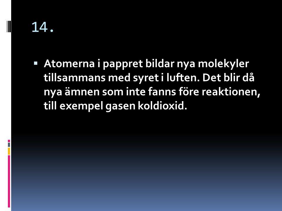 15.  Vad är en molekylformel?
