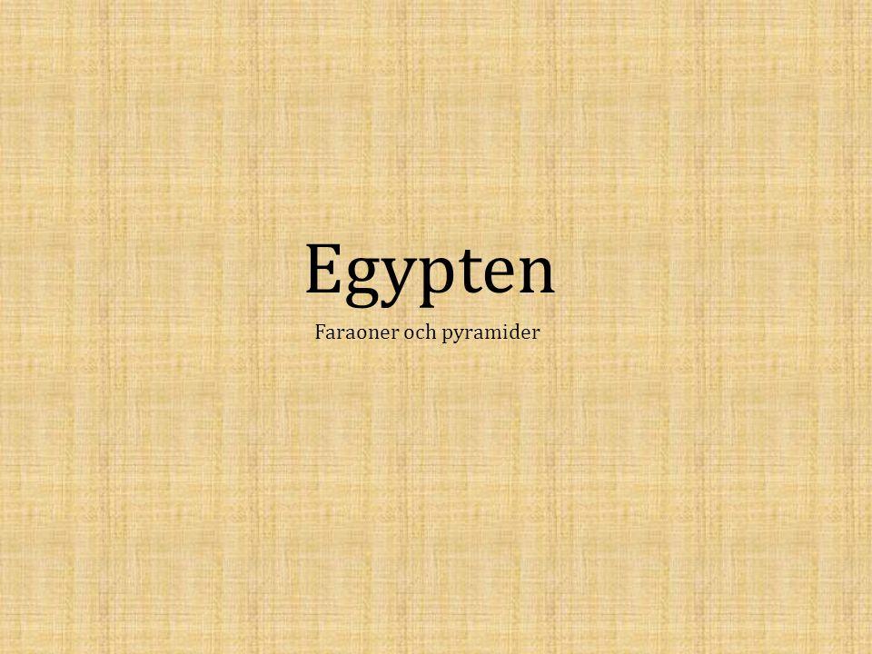 Egypten Faraoner och pyramider