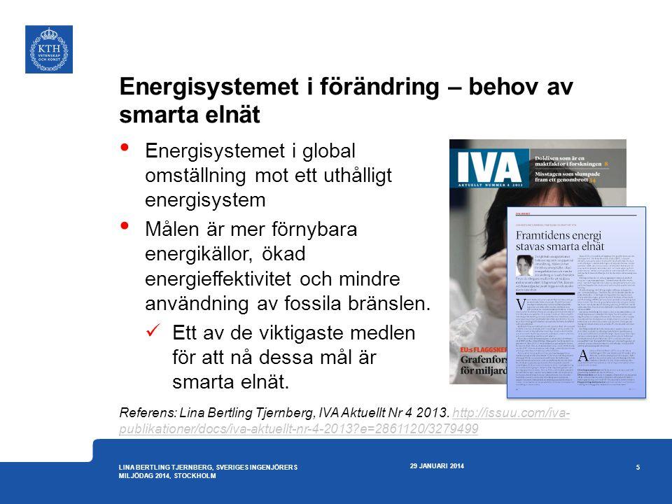 Smarta elnät – exempel Europa 29 JANUARI 2014 16 LINA BERTLING TJERNBERG, SVERIGES INGENJÖRERS MILJÖDAG 2014, STOCKHOLM • The Joint Research centre (JRC) genomförde 2010 den första heltäckande inventering av smarta elnätprojekt i Europa -mer än 300 projekt rapporterade • Nästa inventering 2012: -281 projekt -30 länder -1,8 miljarder € Källa: http://www.smartgrids.eu/jrc_maphttp://www.smartgrids.eu/jrc_map
